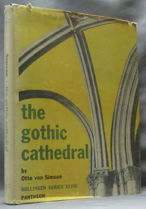The Gothic Cathedral; Origins of Gothic Architecture and the Medieval Concept of Order; With an...