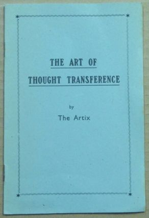 The Art of Thought Transference. Stage Magic, The Artix