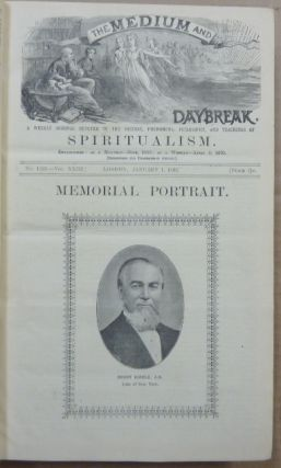 The Medium and Daybreak, A Weekly Journal Devoted to the History, Phenomena, Philosophy and Teachings of Spiritualism. A bound volume the of full 52 issues of Vol XXIII (No. 1135, January 1, 1892 - No. 1187, Dec. 30, 1892).
