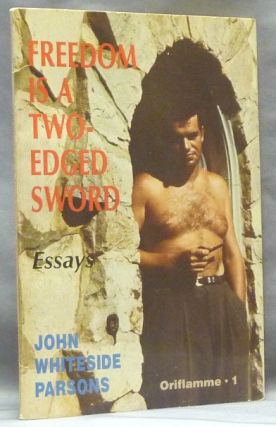 Freedom Is A Two-Edged Sword and Other Essays (Oriflamme 1) ( Freedom Is A Two Edged Sword )....