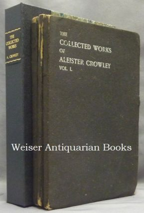 The Works of Aleister Crowley [ The Collected Works of Aleister Crowley ] (in 3 Volumes)....