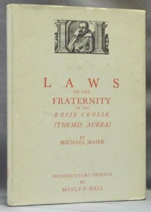 Laws of the Fraternity of the Rosie Crosse (Themis Aurea). Introductory, Manly P. Hall