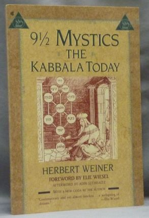 9 1/2 Mystics: The Kabbala Today. Elie Wiesel, Adin Steinsaltz