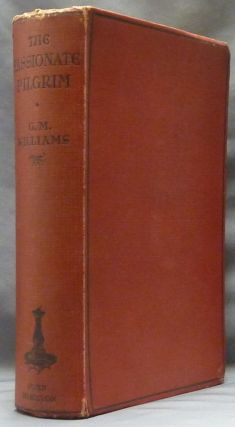 The Passionate Pilgrim: A Life of Annie Besant. Theosophy, Gertrude Marvin WILLIAMS