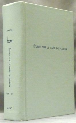 Études sur Le Timée de Platon, Volumes I and II (in one volume). Thomas Henri MARTIN
