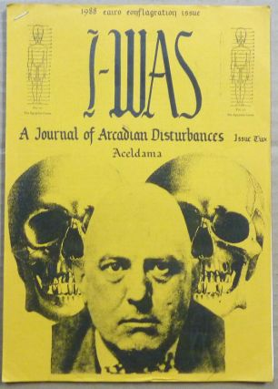 I-Was: A Journal of Arcadian Disturbances - Issue Two. Aceldama. 1988 euro conflagration issue....