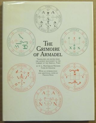 The Grimoire of Armadel. Translated and edited from the ancient manuscript in the Library of the...