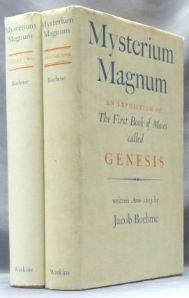 Mysterium Magnum. Or An Exposition of the First Book of Moses called Genesis ( 2 Volumes );...