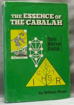 The Essence of the Cabalah (Tarot, Hebrew, English). William EISEN