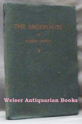 The Argonauts. Aleister CROWLEY