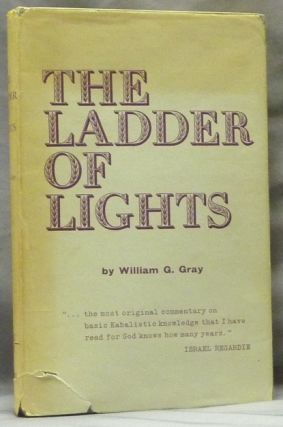 The Ladder of Lights. or Qabalah Renovata; (A Step by Step Guide to the Tree of Life and the Four...