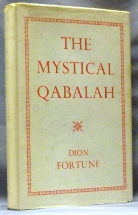 The Mystical Qabalah. Dion FORTUNE