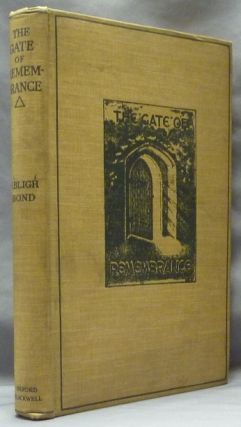 The Gate of Remembrance. The story of the psychological experiment which resulted in the...
