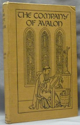 The Company of Avalon: A Study of the Script of Brother Symon, Sub-Prior of Winchester Abbey in...
