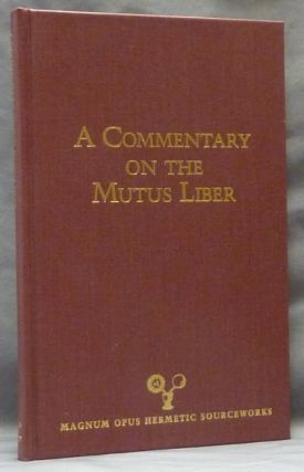 A Commentary on the Mutus Liber; Magnum Opus Hermetic Sourceworks Number 11. Adam MCLEAN