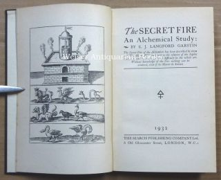 The Secret Fire. An Alchemical Study.