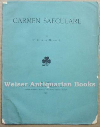Carmen Saeculare. Aleister CROWLEY, St E. A. of M. and S