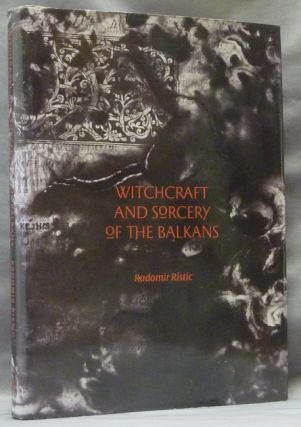 Witchcraft and Sorcery of the Balkans. Dust jacket, Daniel A. Schulke