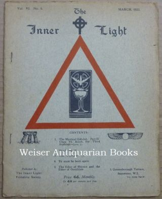 The Inner Light. Vol. VI. No. 6. March 1933. Edits, contributes to