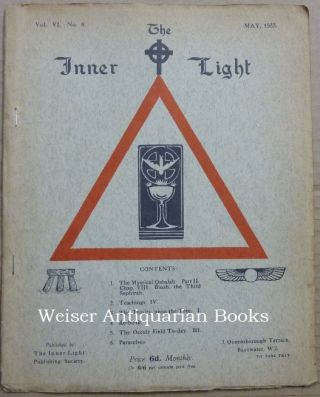 The Inner Light. Vol. VI. No. 8. May 1933. Edits, contributes to