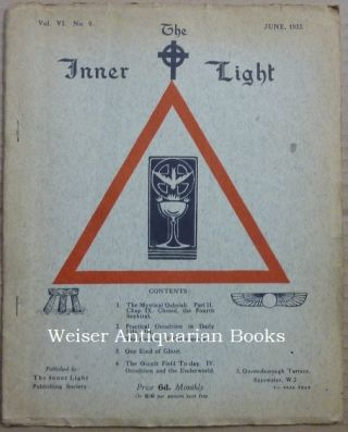 The Inner Light. Vol. VI. No. 9. June 1933. Edits, contributes to