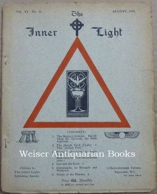 The Inner Light. Vol. VI. No. 11. August 1933. Edits, contributes to