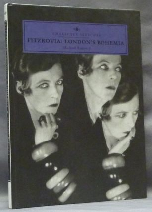 Fitzrovia: London's Bohemia, Character Sketches. Michael BAKEWELL, Aleister Crowley related
