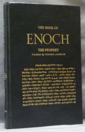 The Book of Enoch the Prophet, translated from the Ethiopic ms. in the Bodleian Library....