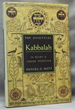 The Essential Kabbalah. The Heart of Jewish Mysticism. Daniel C. MATT