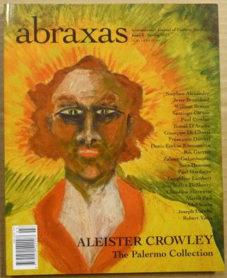 Abraxas. An International Journal of Esoteric Studies. No 3, Spring 2013; SPECIAL FEATURE...