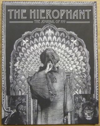 The Hierophant: The Journal of 777 (Volume 1). Robert BURATTI, R. Buratti contributors: Peter...