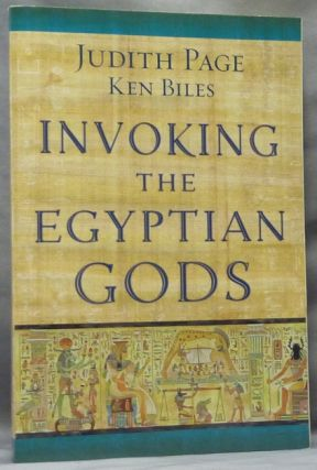 Invoking the Egyptian Gods. Judith PAGE, Ken Biles, Alan Richardson, Ken Biles