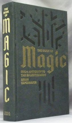 The Book of Magic: From Antiquity to the Enlightenment. Brian P. - Selected COPENHAVER, translated