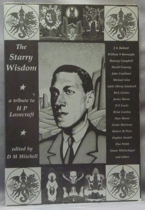 The Starry Wisdom. A Tribute to H. P. Lovecraft. D. M. Mitchell, contributors, H. P. Lovecraft