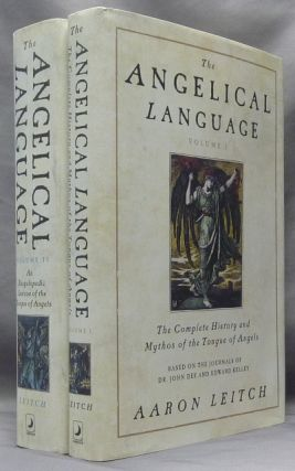 The Angelical Language. based on the Journals of Dr. John Dee and Edward Kelley. ( Two Volumes);...