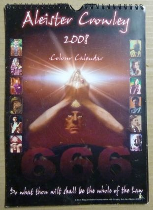 Aleister Crowley 2008 Colour Calendar. Illuminating Shadows, Aleister Crowley related