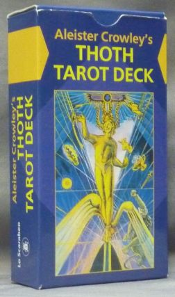 Aleister Crowley's Thoth Tarot Deck. Aleister CROWLEY, Frieda Lady Harris