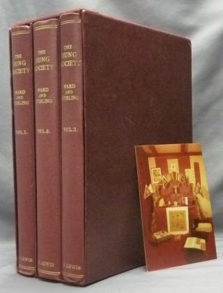 The Hung Society, or The Society of Heaven and Earth (Three Volumes). Hung Society, J. S. M. WARD