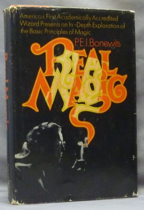 Real Magic: An Introductory Treatise on the Basic Principles of Yellow Magic. Philip Emmons Isaac...