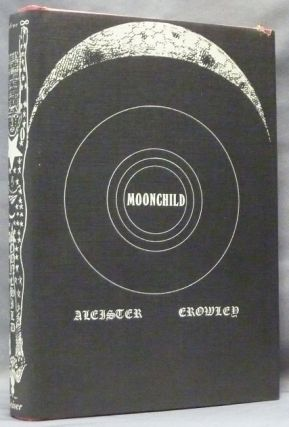 Moonchild. Aleister CROWLEY