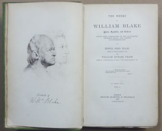 """The Works of William Blake. Poetic, Symbolic, and Critical. Edited with Lithographs of the Illustrated """"Prophetic Books"""", and a Memoir and Interpretation Volume I: The System, Volume II: The Meaning, Volume III: The Books. ( Three Volumes )."""