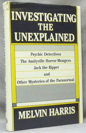 Investigating the Unexplained. Paranormal, Melvin HARRIS