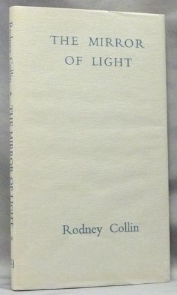 The Mirror of Light. Rodney COLLIN, 's, Janet Collin Smith