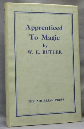 Apprenticed to Magic. W. E. BUTLER, Walter Ernest Butler