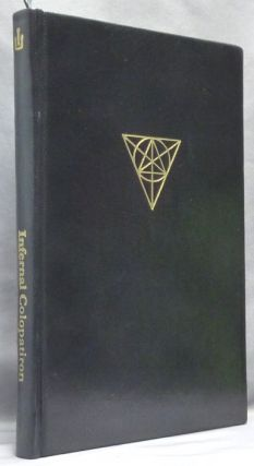 The Infernal Colopatiron. A Manual of Daemonic Theophany. S. CONNOLLY, Nicholas Schneider, B....