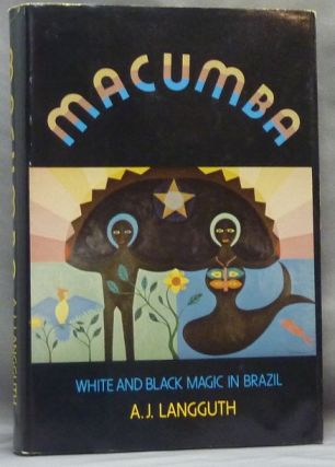 Macumba. White and Black Magic In Brazil.