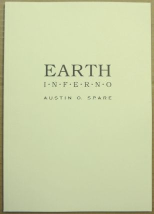 Earth Inferno. Austin Osman SPARE