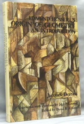 Edmund Husserl's Origin of Geometry. An Introduction. Edmund HUSSERL, Jacques Derrida. Translated...