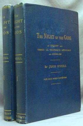 The Night of the Gods. An Inquiry into Cosmic and Cosmogonic Mythology and Symbolism ( Two Volume...