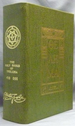 The Holy Books of Thelema, in Five Volumes as received by 666. Hell Fire Club, Aleister Crowley